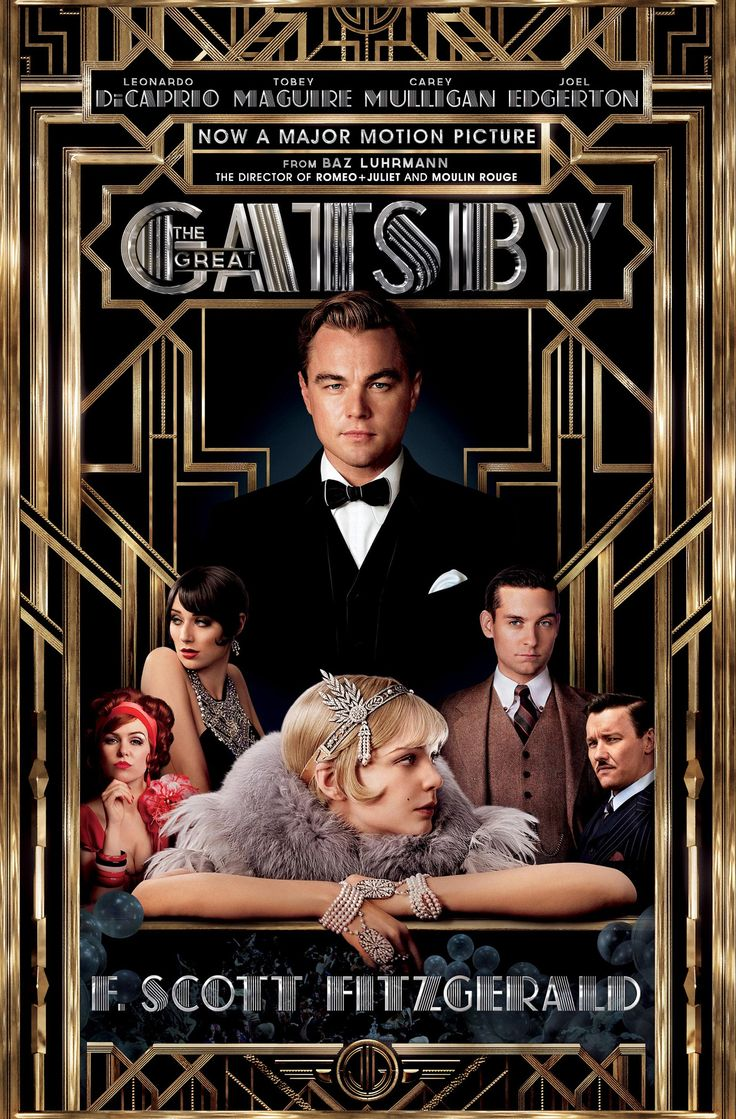 The Great Gatsby is an upcoming 2013 romantic drama film. An adaptation