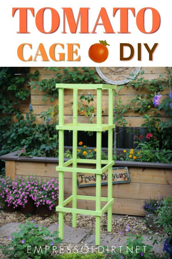 How To Make Tomato Cages From Wood Back Yard Diy Tomato Garden