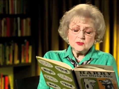 Harry the Dirty Dog read by Betty White. This link is to the YouTube reading. Go to www.storylineOnline.com where actors read books with animations pluse story crafts & activities  for them are listed.  Great FREE site.