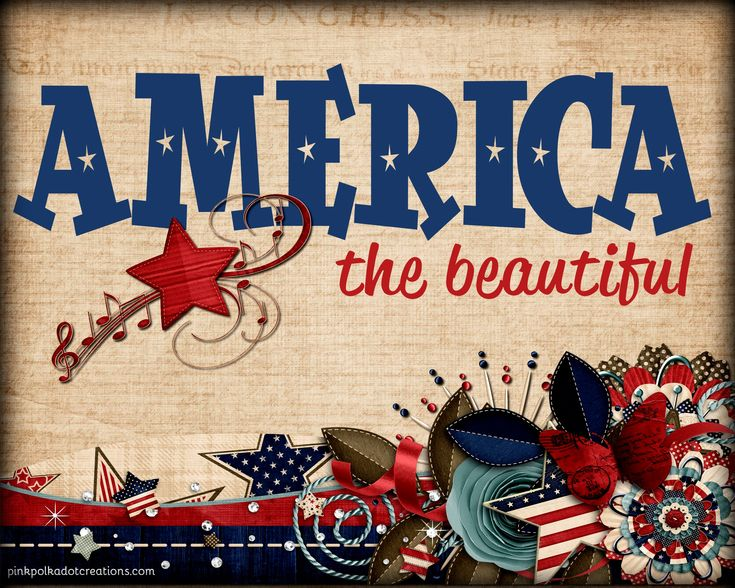 Thursday's Thought-America the Beautiful | Pink Polka Dot Creations