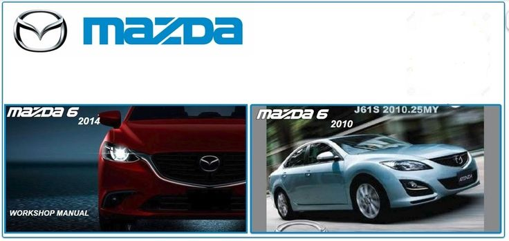 18 best mazda repair service manuals images on pinterest atelier rh pinterest com 2007 Mazda 6 user manual mazda 6 2016