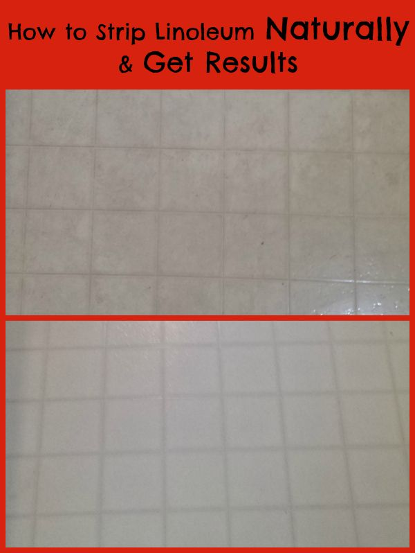 How To Strip A Linoleum Floor Naturally Cleaning Clean Clean And - Best product to clean linoleum floors
