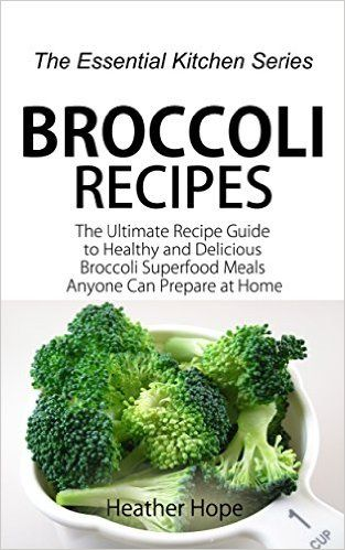 20 best ways to eat broccoli its good for you images on never run out of broccoli recipes with this broccoli superfood recipe book forumfinder Choice Image