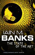 Iain M Banks - The State of the Art