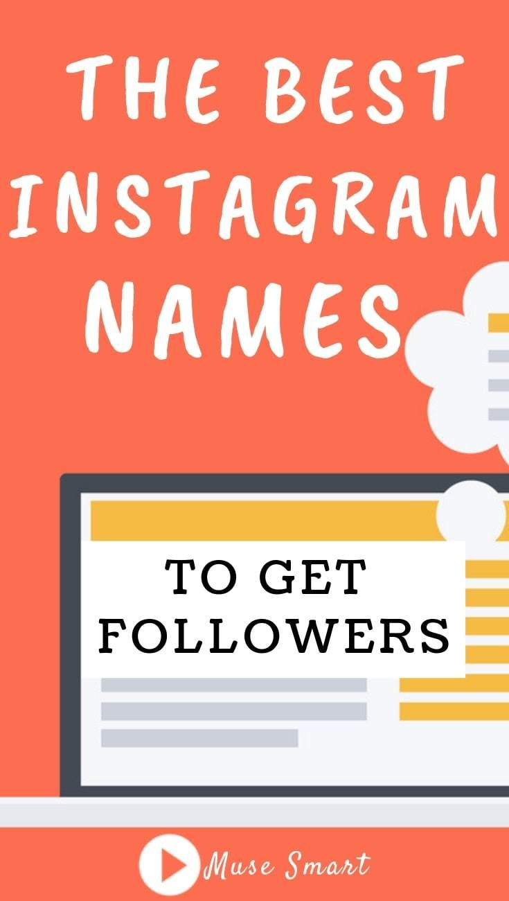 The Best Instagram Names to Get Followers | Instagram Tips | Best