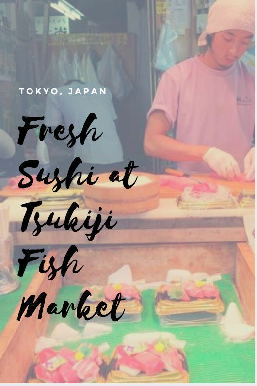 Tsukiji Fish Market is one of the highlights of a trip to Tokyo. How to spend 66 hours in Tokyo, Japan