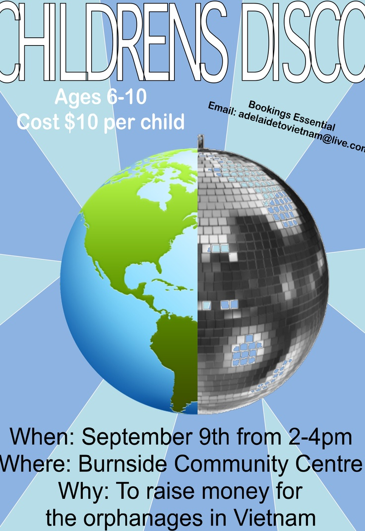 Children's Disco    Ages 6-10.    Cost $10 per child.    Bookings essential.    Email: adelaidetovietname@live.com.    When: Sunday 9th of September 2012 from 2pm-4pm.    Where? Burnside Community Centre, 401 Greenhill Road Tusmore SA 5065.    Why? To raise money for orphanages in Vietnam.