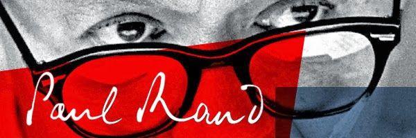 Grafic Notes / Σημειώσεις Γραφιστικής: Paul Rand. Design, Form, and Chaos