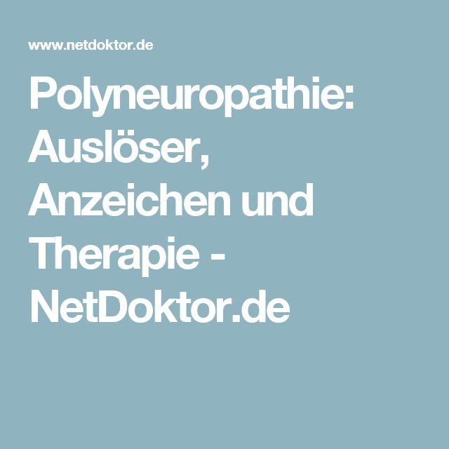 Polyneuropathie: Auslöser, Anzeichen und Therapie - NetDoktor.de