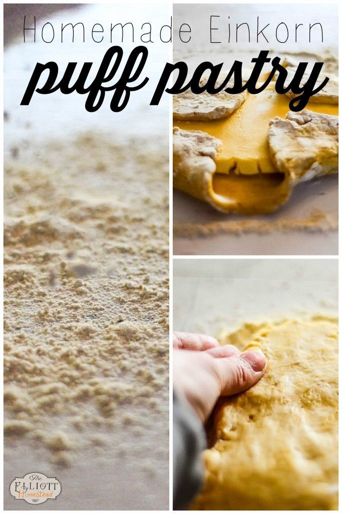 Homemade Einkorn Puff Pastry | The Elliott Homestead