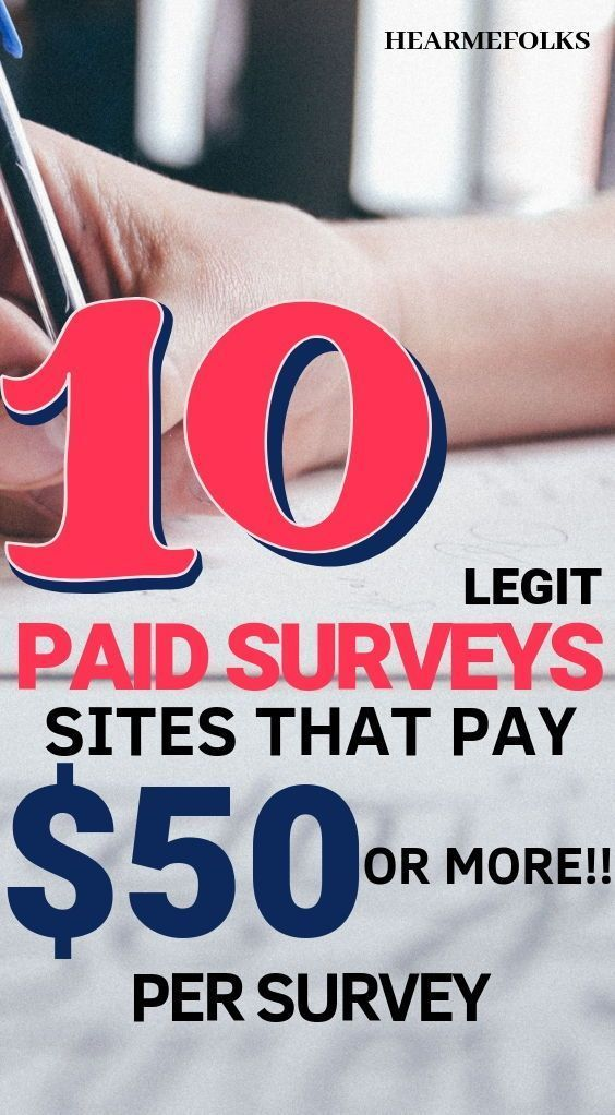 11 Legit Sites To Find Paid Online Surveys Worth Up to $50! Paid Surveys Earn Money: Want to earn extra cash with legitimate paid survey sites? You can make up to $50 per survey with these paid surveys legit, surveys that pay cash and surveys for money. Go find them here –