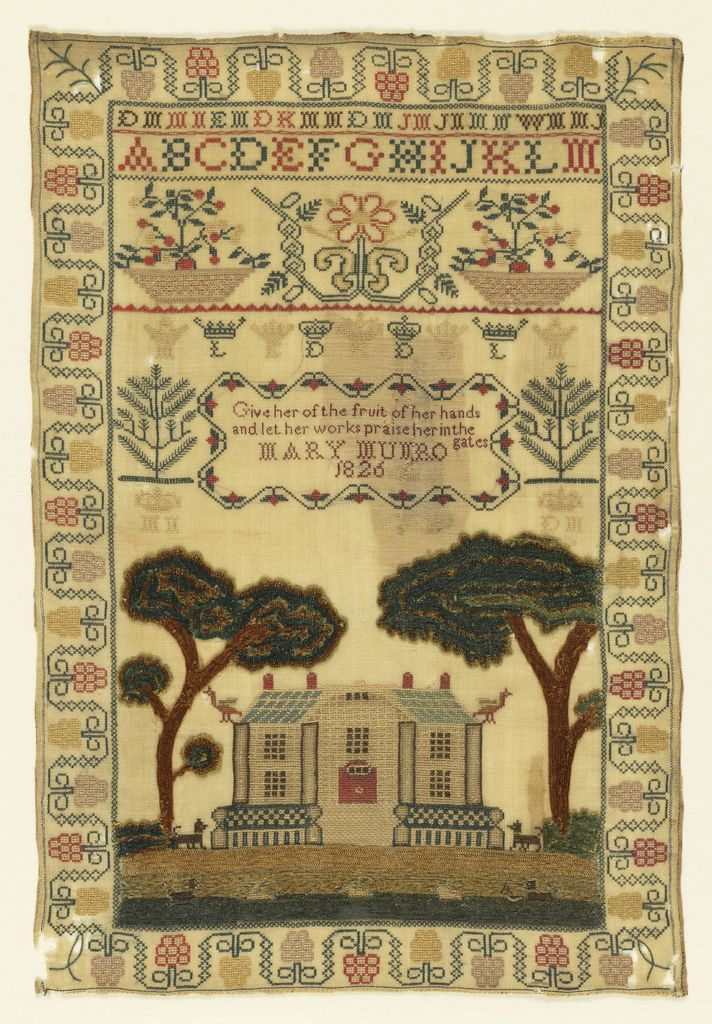 """Mary Muro 1826 Curving floral border enclosing letters, parts of an alphabet, floral bands, initialed crowns, and a verse:  """"Give her the fruit of her hands and let her work praise her in the gates, Mary Muro 1826"""" with a large house overshadowed by trees at the bottom. The trees and grass have been worked in chenille yarns."""