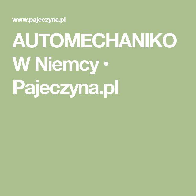 AUTOMECHANIKOW Niemcy • Pajeczyna.pl