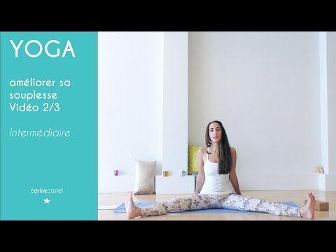 Cours de YOGA: améliorer sa souplesse  - vidéo 2/3 - YouTube