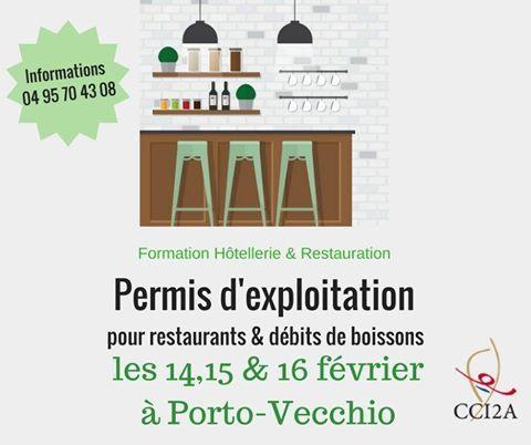 Permis d'exploitation, pour restaurant & débit de boissons Porto-Vecchio les 14, 15 & 16 février 2017 » Corsevent