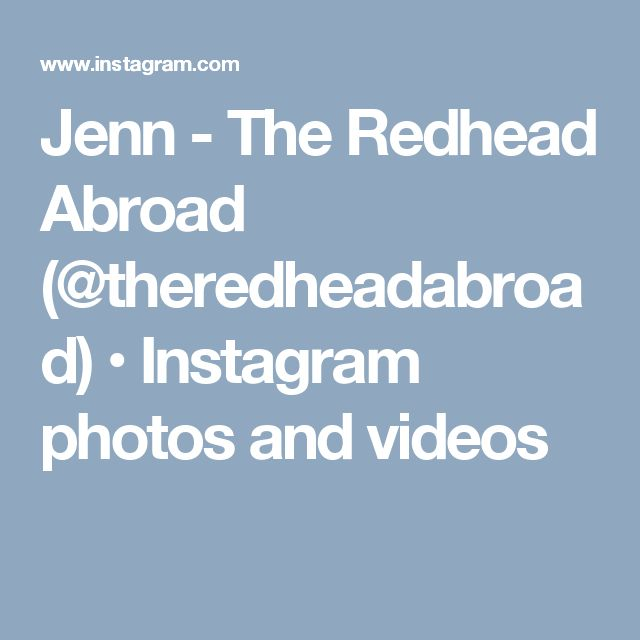 Jenn - The Redhead Abroad (@theredheadabroad) • Instagram photos and videos