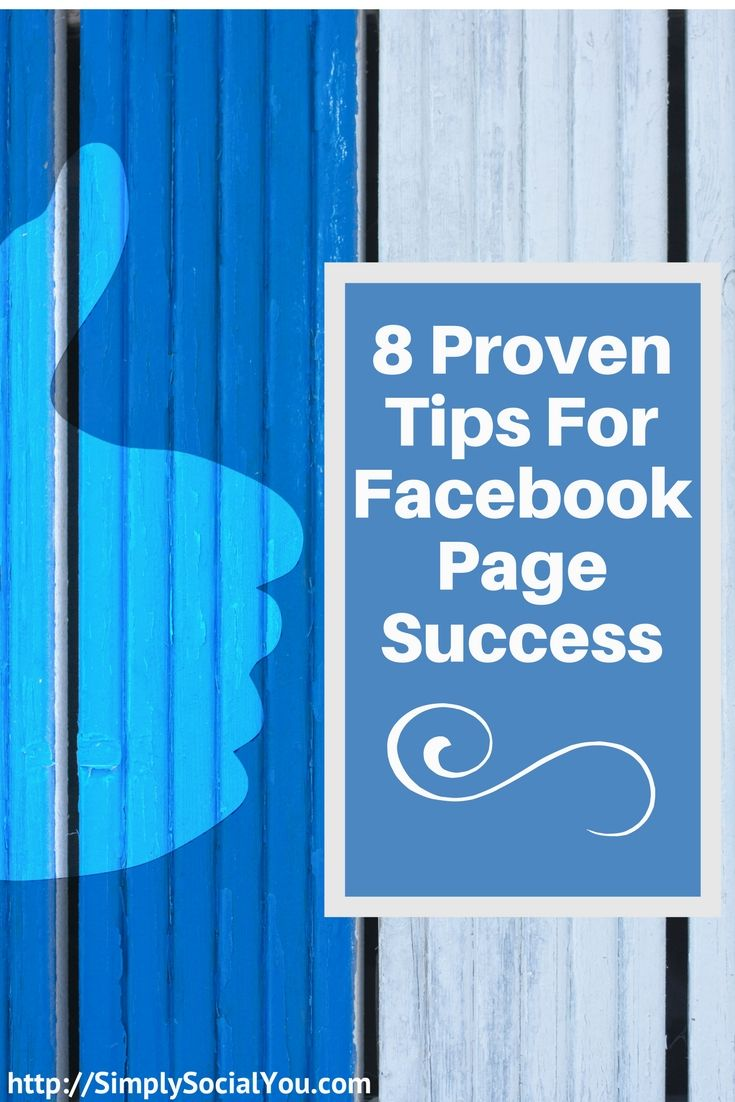 If you're concerned about dwindling engagement or feeling stuck on what to post next, take a look at these tips for Facebook Page success to gain some insight and inspiration. | http://simplysocialyou.com/blog/8-proven-tips-for-facebook-page-success/ | social media marketing | social media | facebook marketing | facebook page | facebook page success