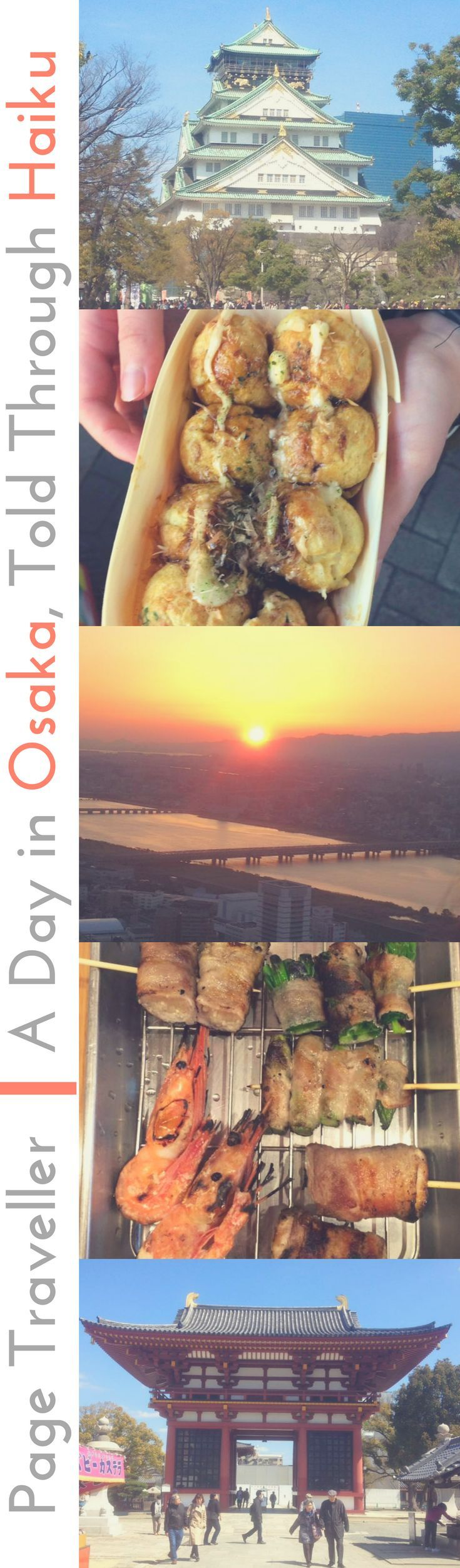 An Osaka Day, Told Through The Medium Of, Japanese Haiku. Here's my guide to exploring Osaka, Japan, as told through Japanese poetry. Have fun reading this alternative Osaka travel guide! #Osaka #Japan #Japanese #haiku #poetry #poem #travel #travelblogger #travelblog #traveltips #travelersnotebook #traveladdict #wanderlust #asia #traveller #travelling #backpacking #backpacker #globetrotter #travelguide #travelhacks #travelgoals #travelgram #traveling #traveljournal #travelmore…