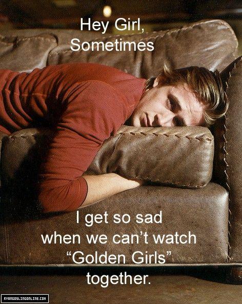 @Jenni Edmonds, enough said.Dreams Man, Ryan Gosling, Ryangosling, Laugh, Real Life, Golden Girls, Hey Girls, So Funny, Girls Memes