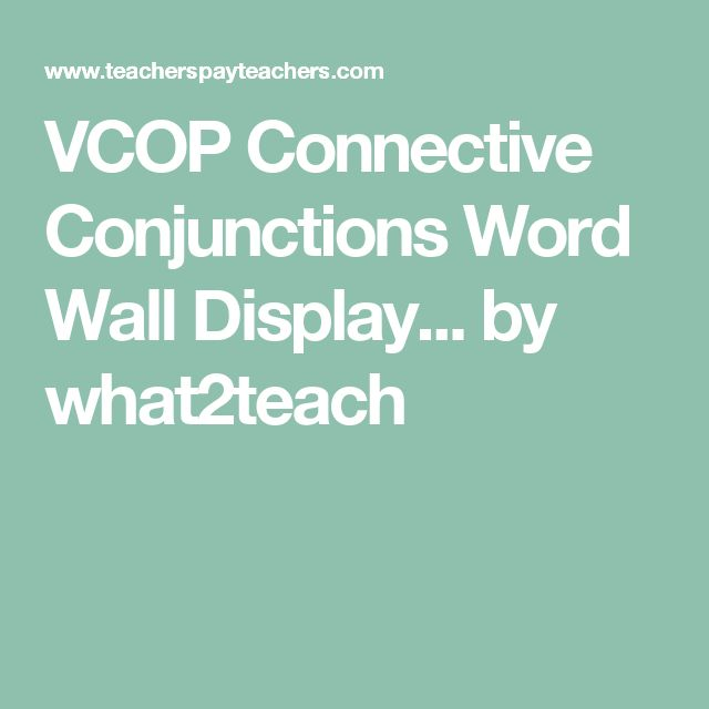 VCOP Connective Conjunctions Word Wall Display... by what2teach