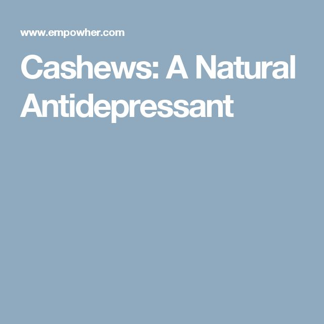 Cashews: A Natural Antidepressant