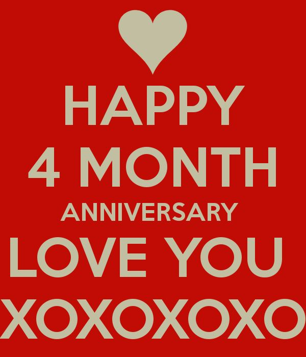 happy 4 month anniversary images - Google Search | Happy ...