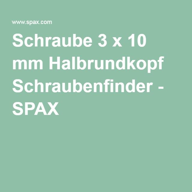 Schraube 3 x 10 mm Halbrundkopf Schraubenfinder - SPAX