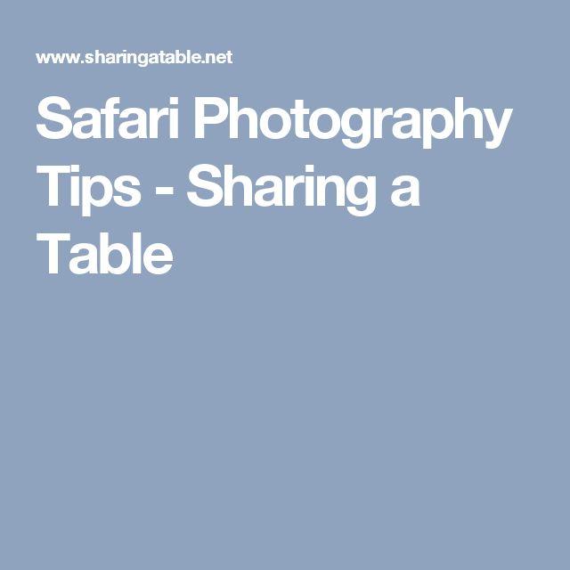 Safari Photography Tips - Sharing a Table