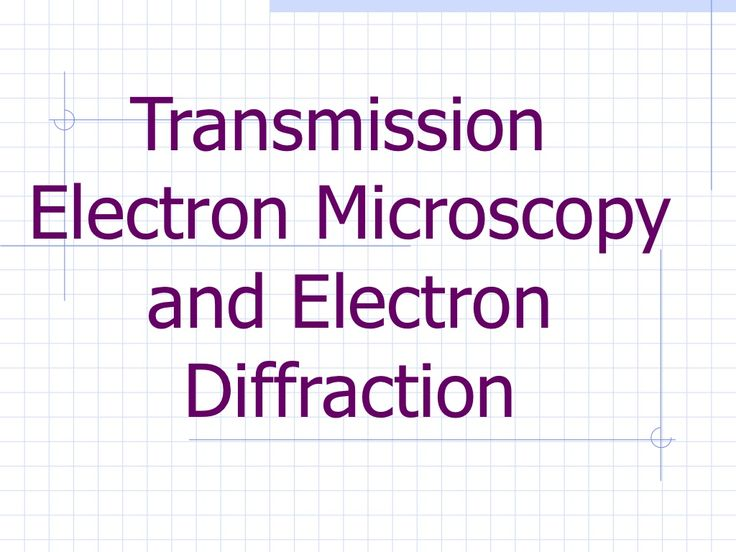 transmission-electron-microscope by Manoranjan Ghosh via Slideshare