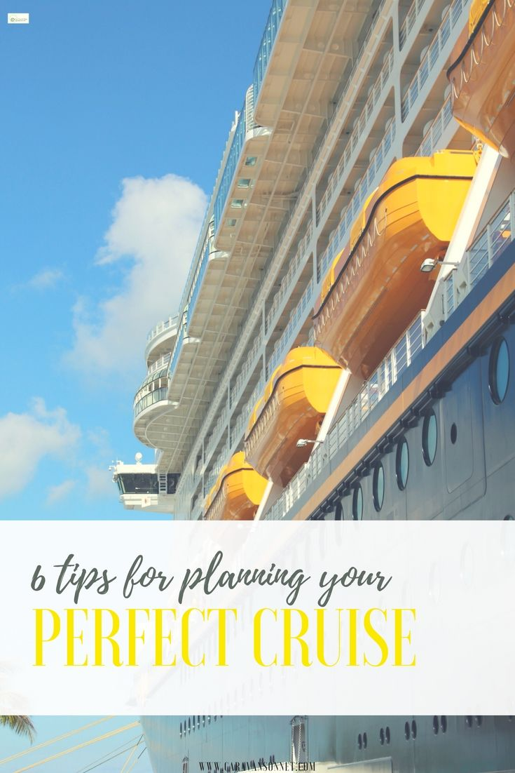 6 Tips for Planning Your Perfect Cruise #cruise #cruisetips #cruising #caravansonnet