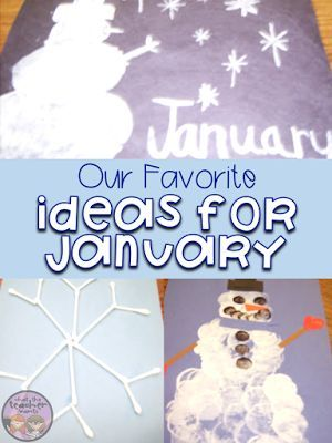 Some of our favorite ideas for January. Includes snowmen, snowflakes, The Mitten, and ideas to celebrate Martin Lither King, Jr.