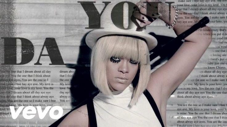 You Da One by Rihanna