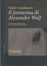 Il fantasma di Alexander Wolf – Gajto Gazdanov   Gli Amanti dei Libri