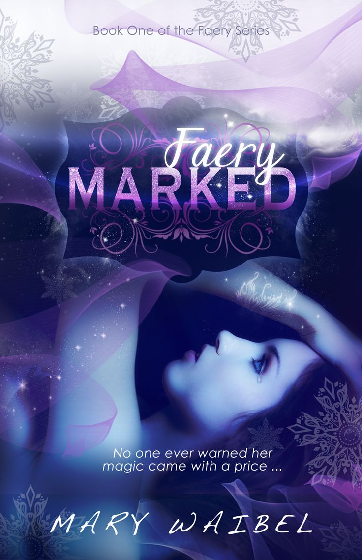 A Ya Paranormal Romance By Mary Waibel Releasing This Summer From Bookfish  Books  Faery Marked