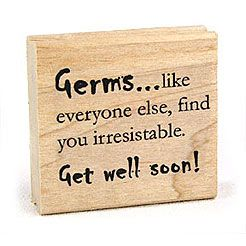 get well soon you irresistible person..