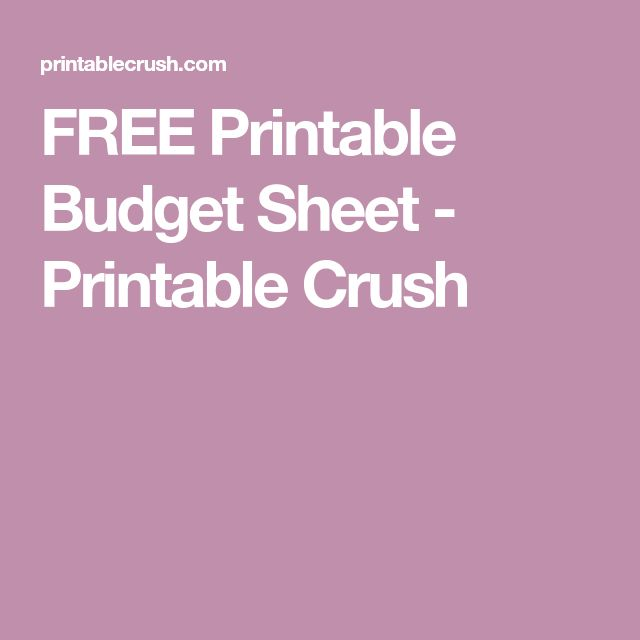 FREE Printable Budget Sheet - Printable Crush