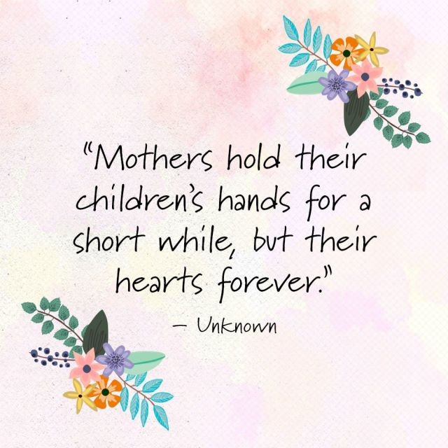 Share These Mother's Day Quotes With Your Mom ASAP Happy