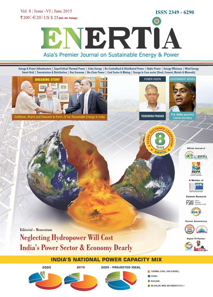 ENERTIA - June 2015  Editorial Momentum - Neglecting Hydropower will cost India's Power Sector & Economy Dearly BREAKING STORY - SoftBank, Bharti and Foxconn to Form JV for Renewable Energy in India