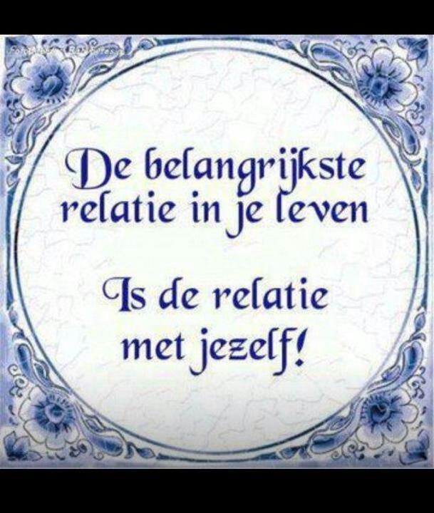De belangrijkste relatie in je leven is de relatie met jezelf