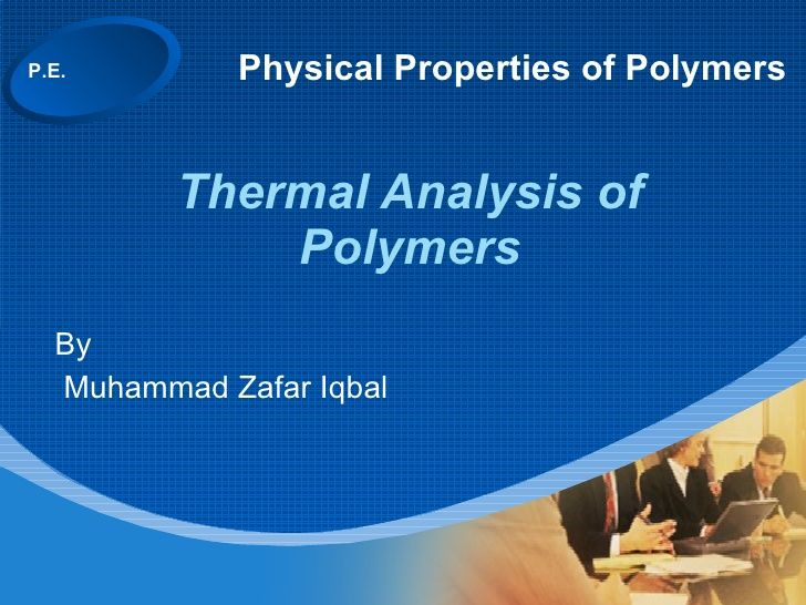 Ppp  Dsc 1 Thermal Analysis  Fundamentals Of Analysis by guest824336 via slideshare