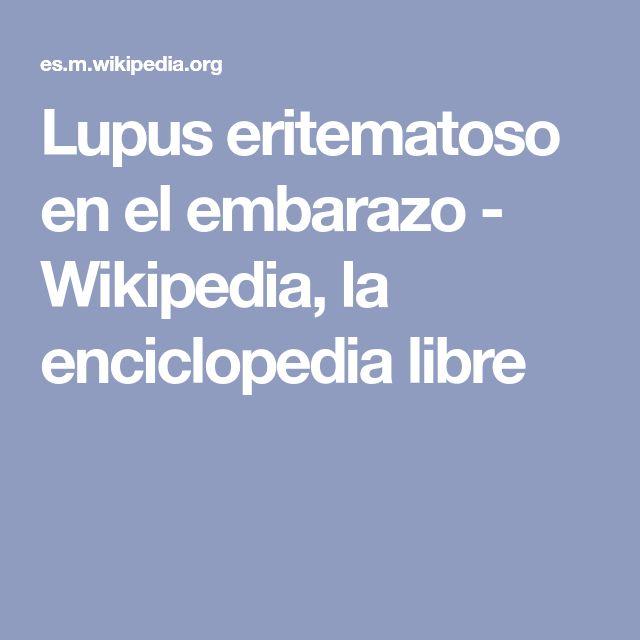 Lupus eritematoso en el embarazo - Wikipedia, la enciclopedia libre