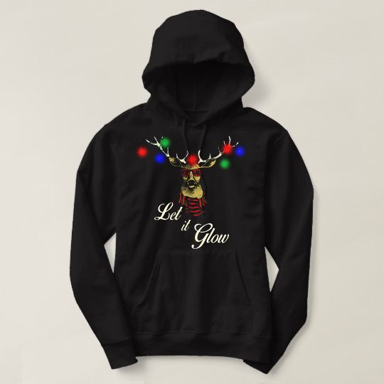 Deer With Christmas Lights Let It Glow Custom Hoodies