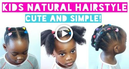 Kids back to school natural hairstyle | Very simple yet beautiful!