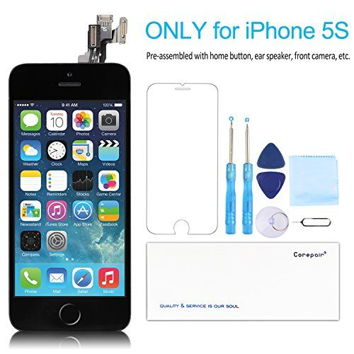 iPhone 5S Screen Replacement – Corepair Full Assembly LCD Display Touch Digitizer with Home Button, Front Camera, Ear Speaker, Repair Tools and Screen Protector  https://topcellulardeals.com/product/iphone-5s-screen-replacement-corepair-full-assembly-lcd-display-touch-digitizer-with-home-button-front-camera-ear-speaker-repair-tools-and-screen-protector/  [SCREEN COMPATIBILITY] The new screen is ONLY for iPhone 5S. Please DO NOT try use it on iPhone 5 or iPhone 5C. [NO TOUCH