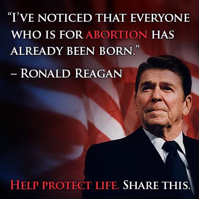 """I've noticed that everyone who is for abortion has already been born."" - Ronald Reagan #ProLife #GivingTuesday"