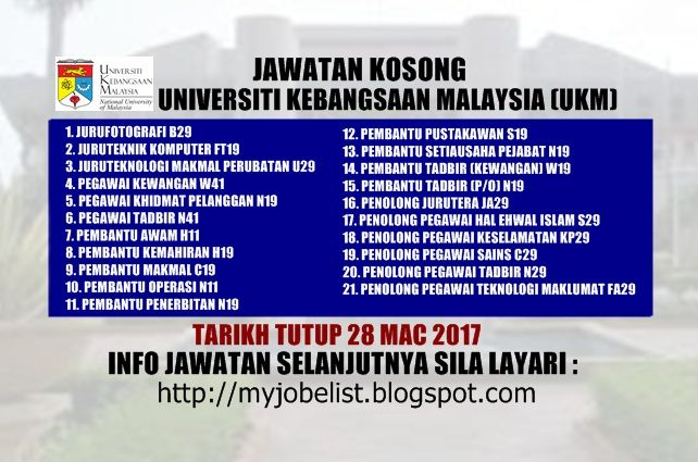 Jawatan Kosong Terkini di UKM - 28 Mac 2017  Jawatan kosong kerajaan terkini di Universiti Kebangsaan Malaysia (UKM) Mac 2017 | Jawatan kosong terkini di Universiti Kebangsaan Malaysia (UKM) Mac 2017. Permohonan adalah dipelawa daripada warganegara Malaysia yang berkelayakan untuk mengisi kekosongan jawatan kosong terkini di Universiti Kebangsaan Malaysia (UKM) sebagai :1. JURUFOTOGRAFI B292. JURUTEKNIK KOMPUTER FT193. JURUTEKNOLOGI MAKMAL PERUBATAN U294. PEGAWAI KEWANGAN W415. PEGAWAI…