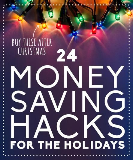 24 Money Saving Hacks For The Holidays