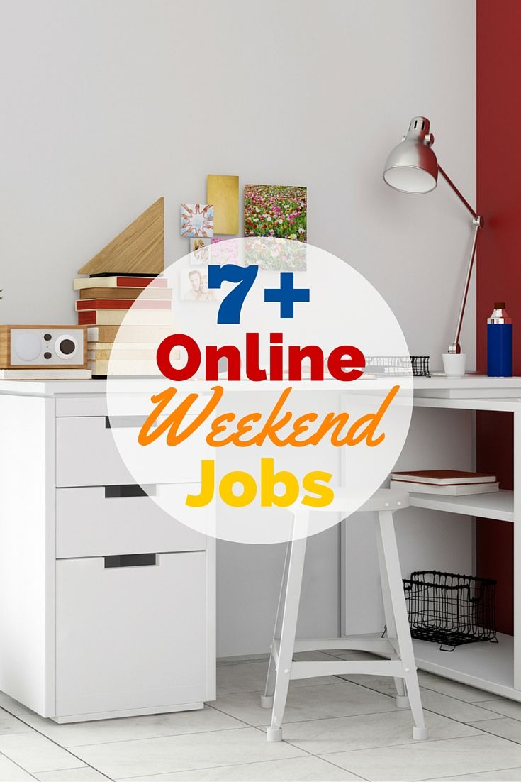 Online Weekend Jobs Make Extra Money From Home
