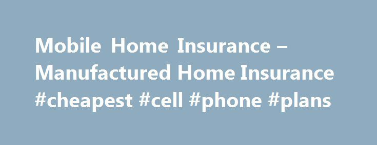 Best 25 Cheapest Home Insurance Ideas On Pinterest Can