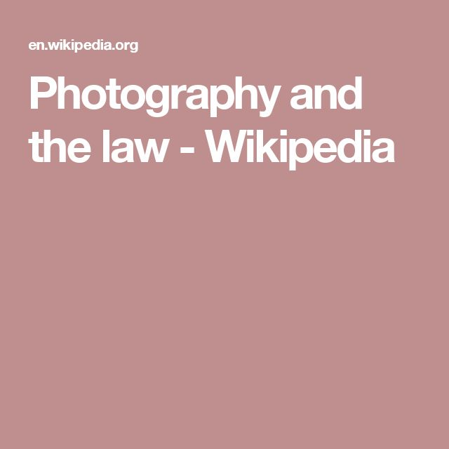 Photography and the law - Wikipedia
